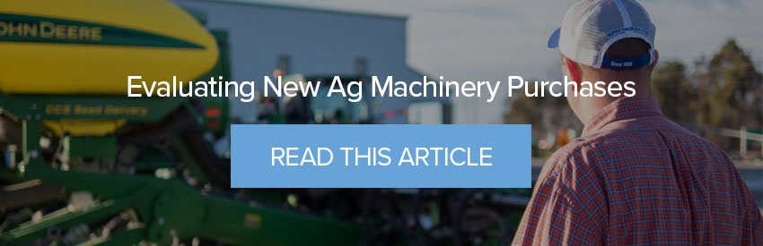 Evaluating New Ag Machinery Purchases - Read This Article